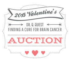 2015 Valentine's Auction for Dr. Q. Quest: Finding a...