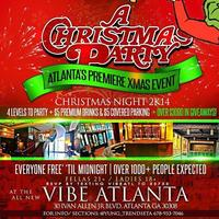 A Christmas Party Thurs Dec.25th @ VIBE