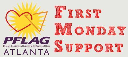 PFLAG Atlanta First Monday Support Meeting