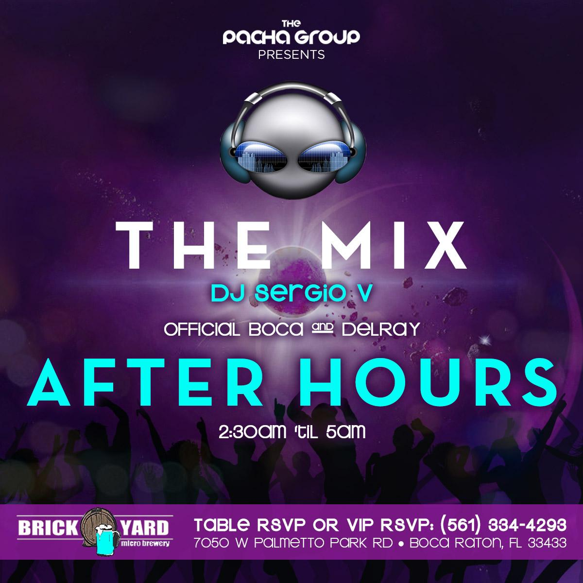 THE MIX Afterhours Fridays & Saturdays 2:30am-5am