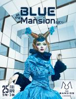 BLUE AT THE MANSION
