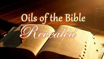Oils of the Bible Revealed