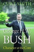 """Library Issues Forum """"George H. W. Bush: Character at..."""