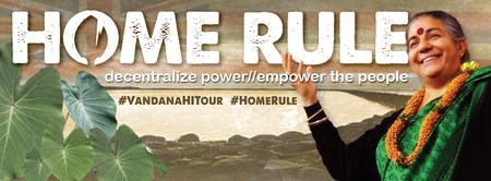 The Vandana Shiva Homerule Tour on Maui **SOLD OUT**