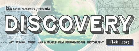 """RAWartists Riverside presents """"DISCOVERY"""""""