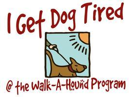 """Walk a Hound 'n Get Dog Tired"" Program (Open to the..."