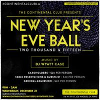 New Year's Eve Ball 2015 at The Continental Club