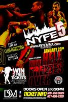 New York Fight Exchange Present... NYFE 5: When Hell...