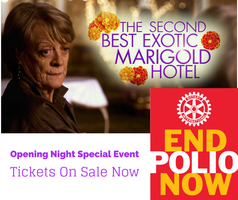 The Second Best Exotic Marigold Hotel - End Polio Now...
