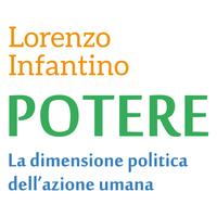 """""""Potere. La dimensione politica dell'azione umana"""":..."""