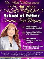 """School of Esther, """"Training For Reigning"""""""