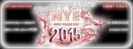 Nearly Naked NYE at Cherry Cola's