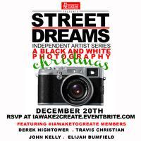 Street Dreams Independent Art Series