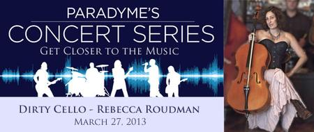 Paradyme Concert Series with Dirty Cello, Rebecca...