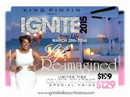 Ignite Your Life - Spring 2015