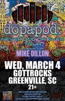 "Dopapod ""Never Odd or Even Tour"" w/ Mike Dillon"