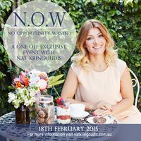 N.O.W - No Opportunity Wasted - an intimate event