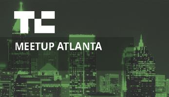 Atlanta Meetup + Pitch-Off
