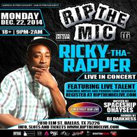 "RIP THE MIC FEATURING ""RICKY THA RAPPER"" LIVE IN..."