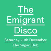 The Emigrant Disco