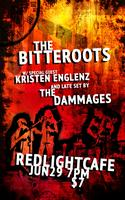 The Bitteroots w/ Kristen Englenz, and The Dammages