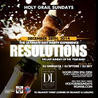"""Sunday Dec 28th Holy Grail Sundays -Resolutions..."