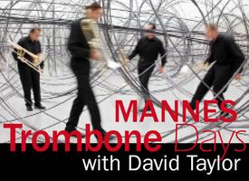 Mannes Day - Taylor, Alessi and Vienna Trombone...