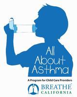 Todo sobre Asma Proveedor de Cuidado Infantil