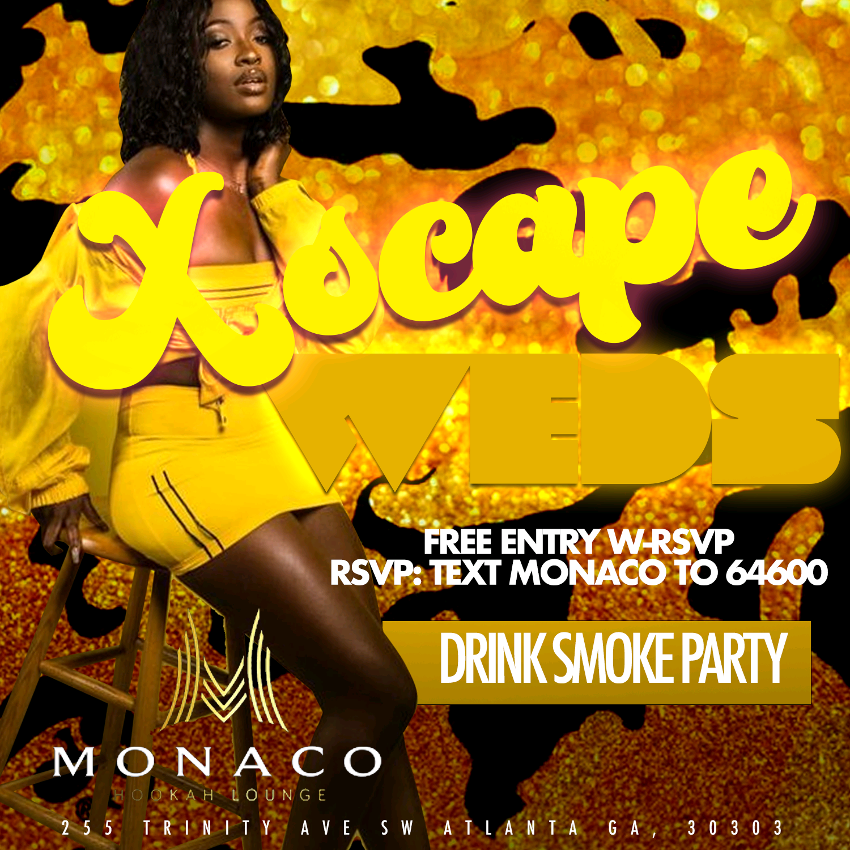 XscapeWednesdays's at Monaco $20 Hookah $5 Drinks before 12
