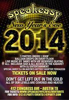 Speakeasy's Legendary New Year's Eve Bash 2014 -...