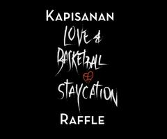 Kapisanan Love & Basketball Staycation Raffle