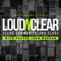 Loud'N'Clear Young Communicators Class -...