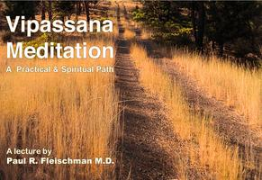Vipassana Meditation Lecture: A Practical and...