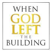 When God Left the Building, January 26 at 12noon EST