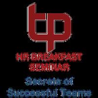 HR Breakfast Seminar - Secrets of Successful Teams