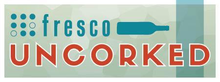 "Fresco UNCORKED ""Sauv in the City"""