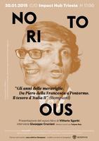 """NOTORIOUS - """"Gli anni delle meraviglie. Da Piero Della..."""