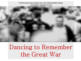 Dancing to Remember the Great War