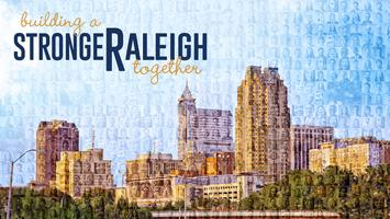 Building a Stronger Raleigh Together