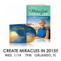 Unleash Your Power to Create Miracles!  with Clardy...