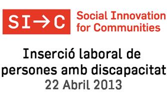 Innovacions en la inserció laboral de persones amb...