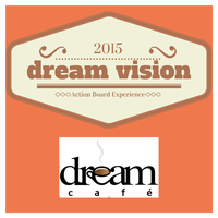 Dream Vision 2015 - Vision Board Experience!