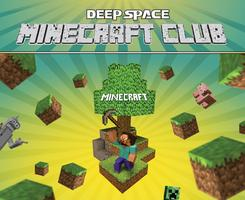 Minecraft Club at Deep Space