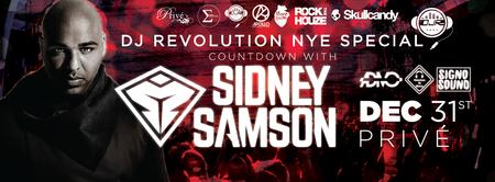 DJ Revolution NYE Special: Sidney Samson @Privé