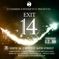 DJ Commish Presents: Exit 14
