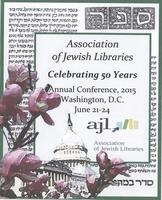 Association of Jewish Libraries Conference:...