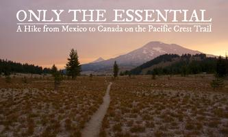 Only The Essential - Pacific Crest Trail Film Screening
