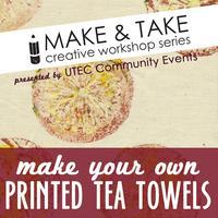 Make & Take Creative Workshop - Printed Tea Towels...