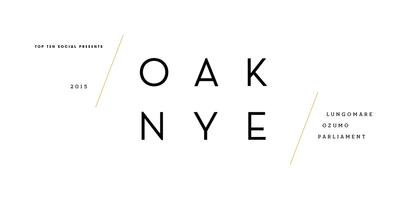 OAK NYE 2015: New Year's Eve at Lungomare