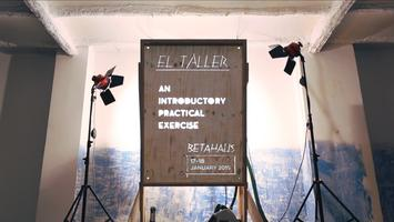 El Taller - An Introductory Practical Exercise